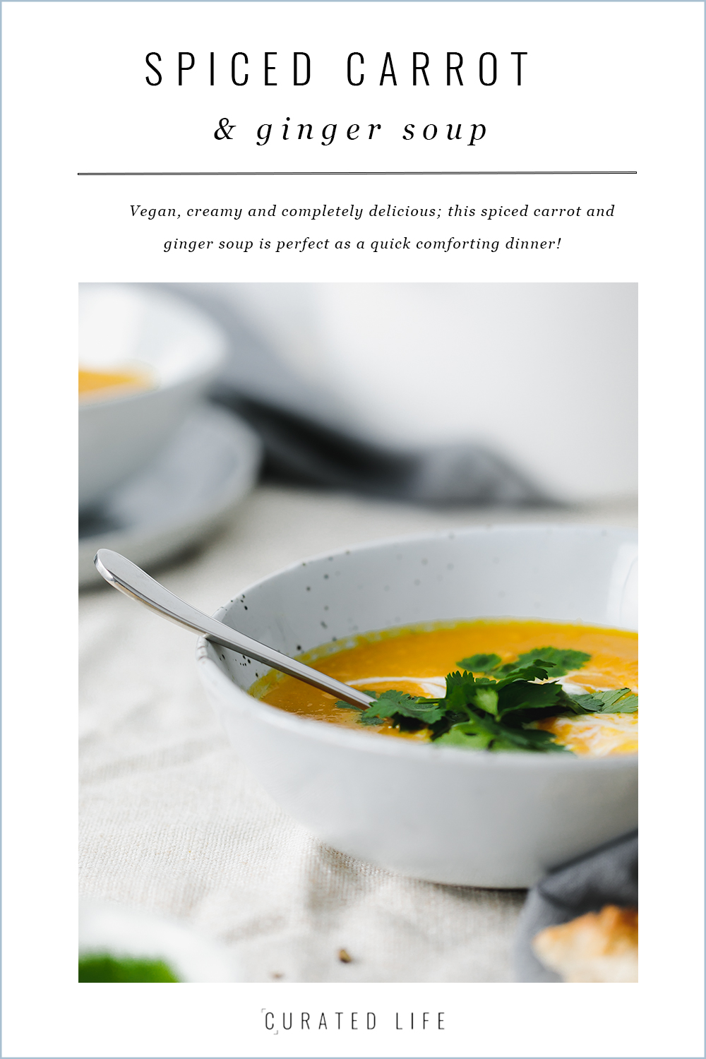 magazine cover, spiced carrot and ginger soup with coconut milk   curatedlifestudio.com